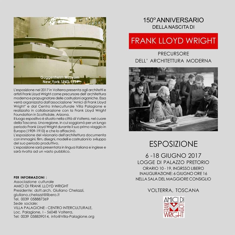 Esposizione Frank Lloyd Wright 150 anni dalla nascita dell'architetto Visionario  Volterra